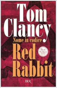 Nome in codice Red Rabbit - Tom Clancy