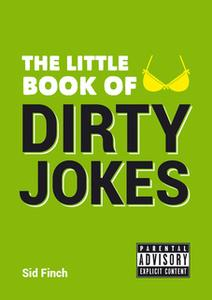 «The Little Book of Dirty Jokes» by Sid Finch