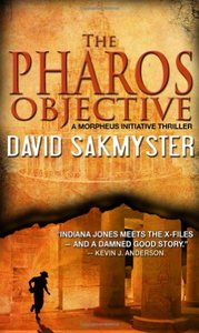 David Sakmyster - The Pharos Objective