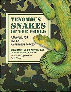Venomous Snakes of the World: A Manual for Use by U.S. Amphibious Forces [Repost]