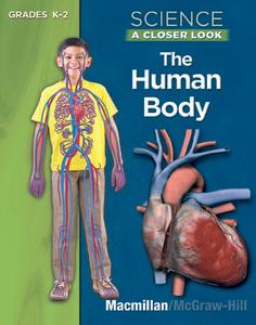 Science A Closer Look Grades K-2 The Human Body
