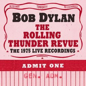 Bob Dylan - The Rolling Thunder Revue: The 1975 Live Recordings (2019) [Official Digital Download 24/96]