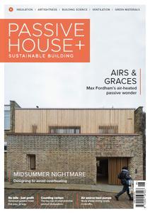 Passive House+ UK - Issue 30 2019
