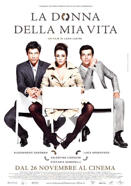La Donna Della Mia Vita (2010)