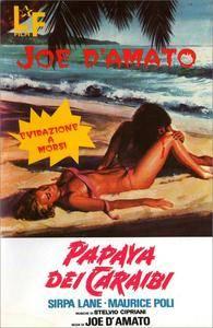 Papaya dei Caraibi (1978) Papaya: Love Goddess of the Cannibals