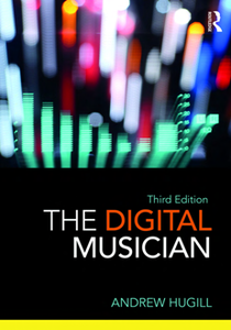 The Digital Musician, Third Edition