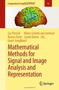 Mathematical Methods for Signal and Image Analysis and Representation (repost)