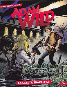 Adam Wild - Volume 19 - La Scelta Sbagliata
