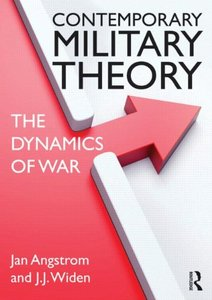 Contemporary Military Theory: The dynamics of war (repost)
