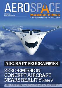 Aerospace Manufacturing - April 2021
