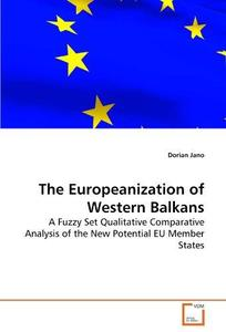 The Europeanization of the Western Balkans: A Fuzzy Set Qualitative Comparative Analysis of the New Potential EU Member States