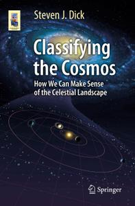 Classifying the Cosmos: How We Can Make Sense of the Celestial Landscape