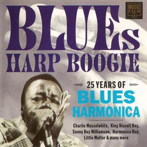VA - Blues Harp Boogie: 25 Years Of Blues Harmonica (1993) {Music Club}