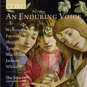 The Sixteen & Harry Christophers - An Enduring Voice (2019)
