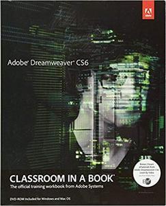 Adobe Dreamweaver CS6 Classroom in a Book (Classroom in a Book (Adobe)) [Repost]