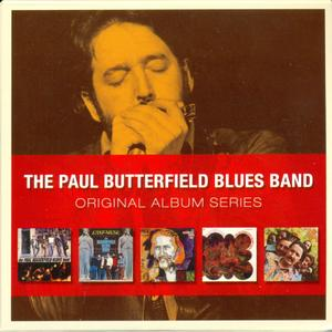 The Paul Butterfield Blues Band - Original Album Series (2009) [5CD Box Set] Repost