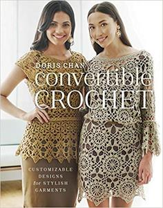 Convertible Crochet: Customizable Designs for Stylish Garments