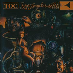 TOC - Loss Angeles (2003) {2004 InsideOut}