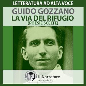 «La via del rifugio» by Gozzano Guido