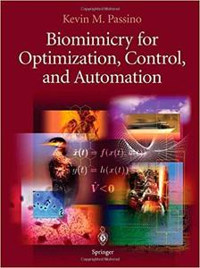 Biomimicry for Optimization, Control, and Automation