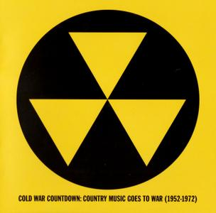 Various Artists - Cold War Countdown: Country Music Goes To War 1952-1972 (2019) {OMNI - 199}