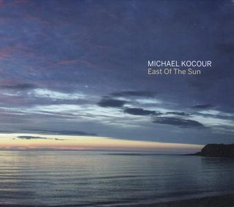 Michael Kocour - East of the Sun (2019)