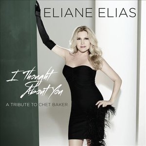 Eliane Elias - Thought About You: A Tribute To Chet Baker (2013) [Official Digital Download 24bit/96kHz]
