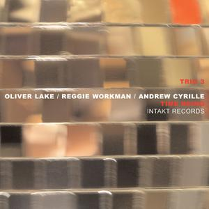 Trio 3 - Time Being (feat. Oliver Lake, Reggie Workman & Andrew Cyrille) (2014) [Official Digital Download 24/88]