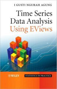 Time Series Data Analysis Using EViews (Repost)