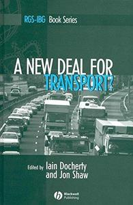 A New Deal for Transport? The UK's Struggle with the Sustainable Transport Agenda (Repost)