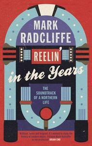 «Reelin' in the Years» by Mark Radcliffe