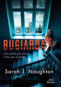 Sarah J. Naughton - Bugiarda