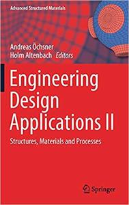Engineering Design Applications II: Structures, Materials and Processes