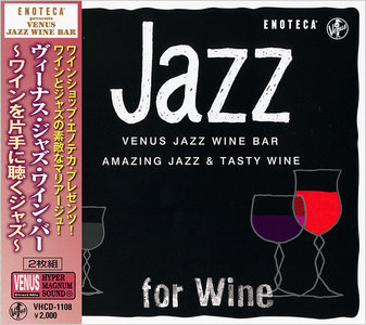 VA - Venus Jazz Wine Bar: Amazing Jazz & Tasty Wine (2013) 2CDs [Re-Up]