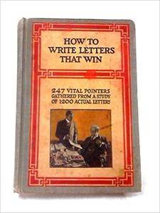 A.W. Shaw - How To Write Letters That Win