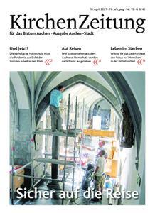 KirchenZeitung für das Bistum Aachen – 18. April 2021