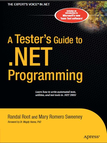A Tester's Guide to .NET Programming (Expert's Voice) (Repost)
