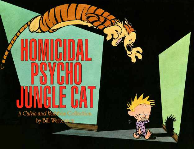 Homicidal Psycho Jungle Cat - A Calvin and Hobbes Collection (Calvin and Hobbes series Book 9) (2014)