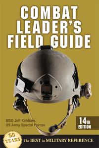 Combat Leader's Field Guide, 14th Edition
