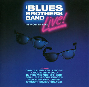 The Blues Brothers Band - Live in Montreux (1990)