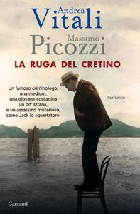 Andrea Vitali, Massimo Picozzi - La ruga del cretino (Repost)
