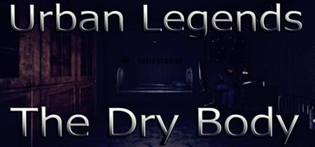 Urban Legends : The Dry Body (2019)