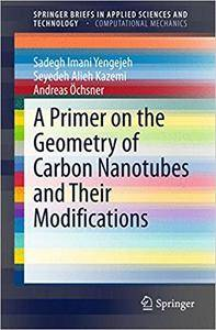 A Primer on the Geometry of Carbon Nanotubes and Their Modifications (Repost)
