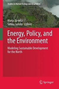Energy, Policy, and the Environment: Modeling Sustainable Development for the North
