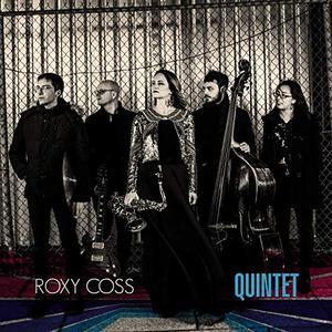 Roxy Coss - Quintet (2019)