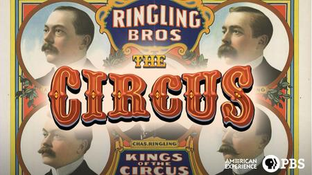 American Experience: The Circus S01