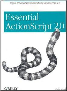 Essential ActionScript 2.0  by  Colin Moock