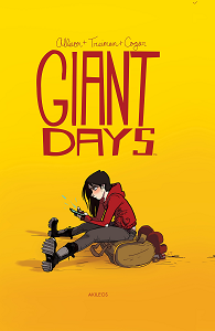Giant Days - Tome 1