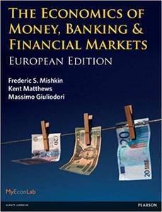 Economics of Money, Banking & Financial Markets: European Edition (Repost)