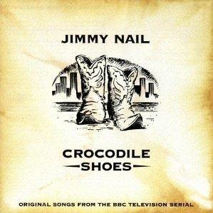 Jimmy Nail - Crocodile Shoes (1994)